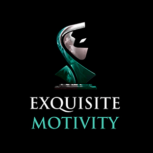 Exquisite Motivity